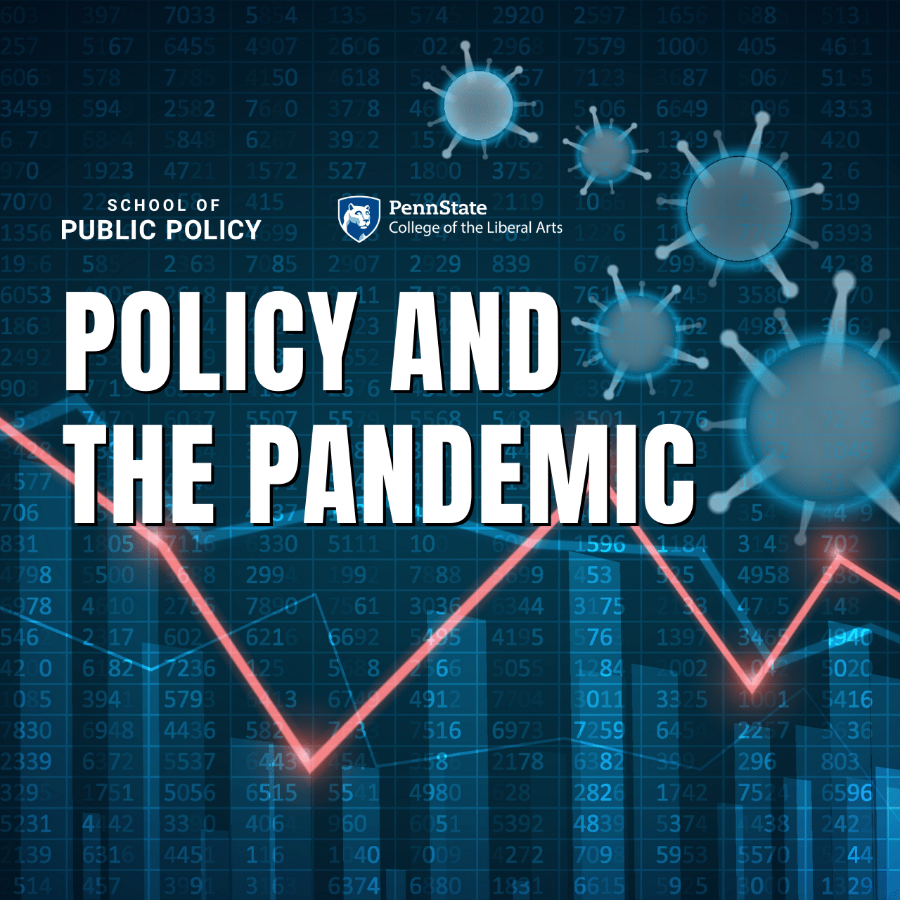 Policy and the Pandemic Virtual Speaker Series
